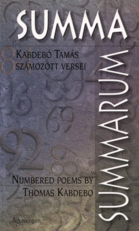 Kabdebó Tamás számozott versei–Summa Summarum