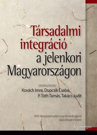Társadalmi integráció a jelenkori Magyarországon