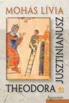 Theodora. Jusztinianusz