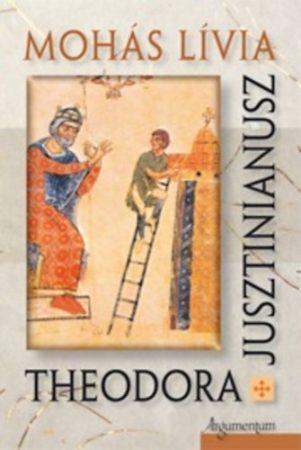 Theodora. Jusztinianusz.