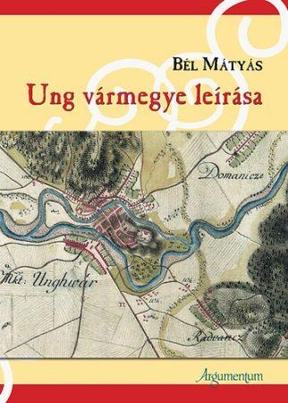 Ung vármegye leírása